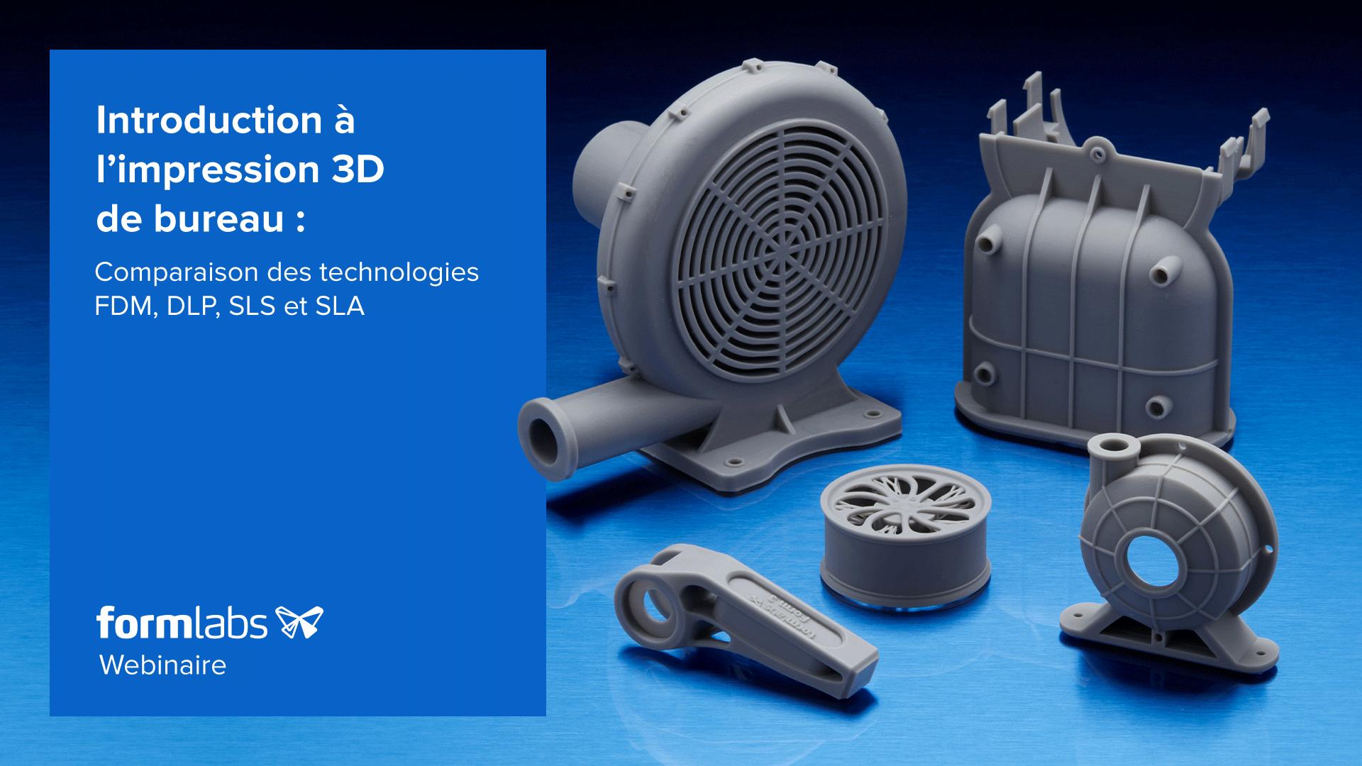 Webinaire sur les différentes technologies d'impression 3D